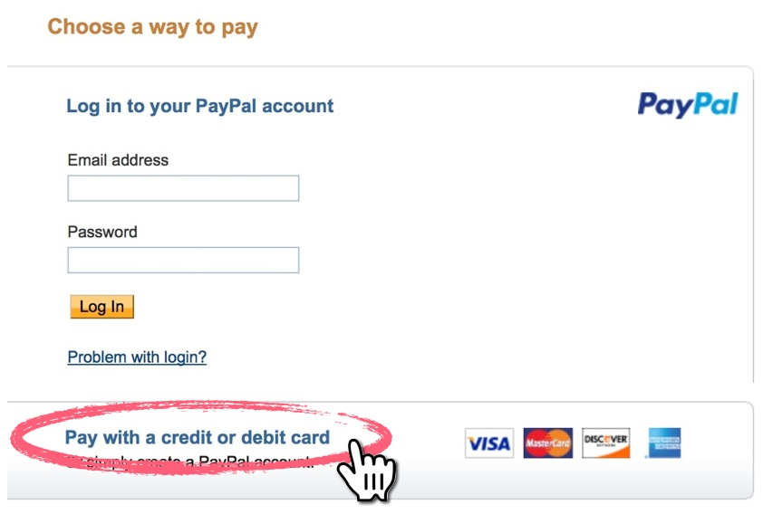 Select the 'pay with a credit or debit card' option from PayPal's payment form.